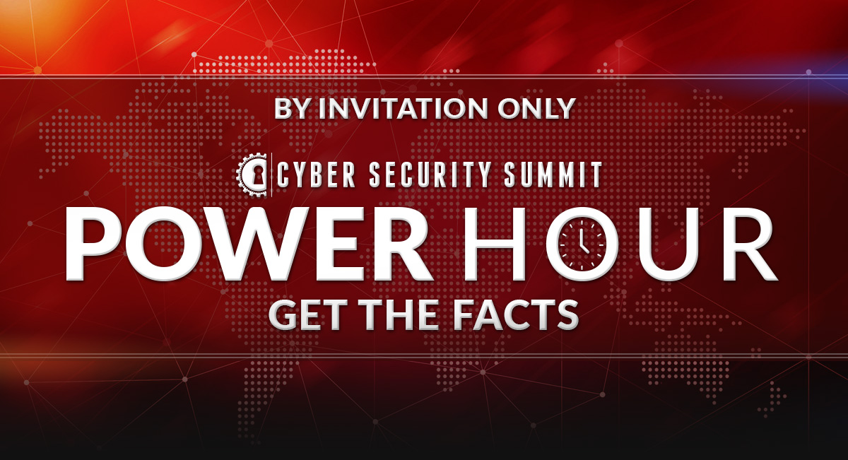 Cyber Security Summit Virtual Power Hour - By Invitation Only
